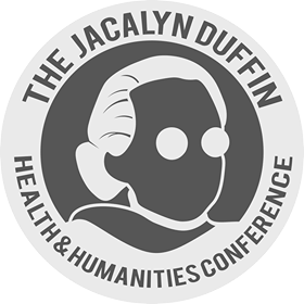 The Jacalyn Duffin Health & Humanities Conference